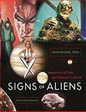 Signs of Aliens : Semiotics of Film and Popular Culture, Bernardi, Daniel, 0558258395