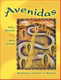 Avenidas : Beginning a Journey in Spanish, Marinelli, Patti J. and Oramas, Mirta, 0838428398