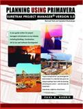 Planning Using Primavera Suretrak Project Manager Version 3. 0 : With Revised Text and Updated Workshops, Harris, Paul E., 0957778392