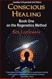 Conscious Healing, Sol Luckman, 0982598394