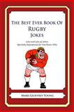 The Best Ever Book of Rugby Jokes, Mark Young, 1478278390