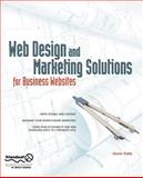 Web Design and Marketing Solutions for Business Websites, Kevin Potts, 1590598393