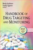 Handbook of Drug Targeting and Monitoring, Andreev, Boris and Egorov, Vasily, 1607418398