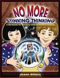 No More Stinking Thinking, Joann Altiero, 1843108399