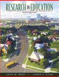 Research in Education, Best, John W. and Kahn, James V., 0205458408