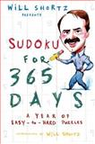Will Shortz Presents Sudoku for 365 Days, Will Shortz, 0312378408