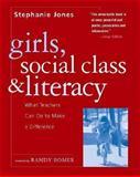 Girls, Social Class, and Literacy, Stephanie Jones, 032500840X
