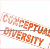 Conceptual Diversity : Selections from the Ringling Museum of Art Post-War Permanent Collection,, 0916758400