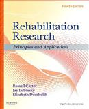 Rehabilitation Research : Principles and Applications, Carter, Russell and Lubinsky, Jay, 1437708404