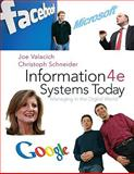 Information Systems Today : Managing the Digital World, Valacich, Joseph and Schneider, Christoph, 0136078400