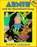 Arnie and the Skateboard Gang, Nancy Carlson, 0140558403