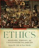 Ethics : History, Theory, and Contemporary Issues, , 0195178408