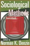 Sociological Methods : A Sourcebook, Denzin, Norman K., 0202308405