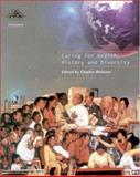 Caring for Health : History and Diversity, Webster, Charles, 0335208401