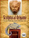 Sculptural Origami, Saadya Sternberg, 0486478408