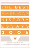 The Best American History Essays 2006, Organization of Aamerican States, Dept. of Regional Development Staff, 1403968403