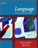 Language, the Learner and the School, DeStefano, Johanna and Farr, Marcia, 0131708406