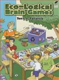 Eco-Logical Brain Games, Tony J. Tallarico, 0486468402