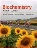 Biochemistry : A Short Course, Tymoczko, John L. and Berg, Jeremy M., 0716758407