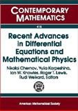 Recent Advances in Differential Equations and Mathematical Physics, Nikolai Chernov, Yulia Karpeshina, Ian W. Knowles, Roger T. Lewis, Rudi Weikard, 0821838407