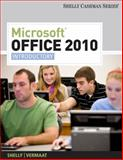 Microsoft® Office 2010, Shelly, Gary B. and Vermaat, Misty E., 1439078408