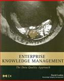 Enterprise Knowledge Management : The Data Quality Approach, Loshin, David, 0124558402