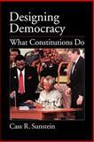 Designing Democracy, Cass R. Sunstein, 0195158407