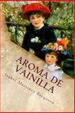 Aroma de Vainilla, Isabel Martínez Barquero, 1494898403