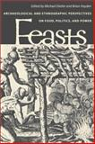 Feasts, Michael Dietler and Brian Hayden, 1560988401