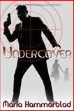 Undercover, Hammarblad, Maria, 1612528406