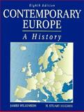 Contemporary Europe : A History, Wilkinson, James D. and Hughes, H. Stuart, 0132918404