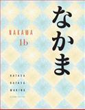 Nakama 1B : Introductory Japanese Communication, Culture, Context, Hatasa, Yukiko Abe and Hatasa, Kazumi, 0547208405