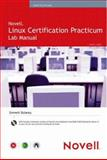 Novell Linux Certification Practicum Lab Manual 9780672328404