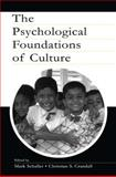 The Psychological Foundations of Culture, , 0805838406