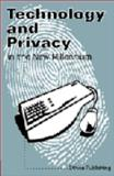 Technology and Privacy in the New Millennium, , 0976428407