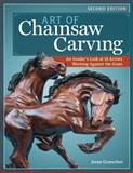 Art of Chainsaw Carving, Jessie Groeschen, 1565238400