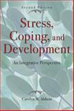 Stress, Coping, and Development : An Integrative Perspective, Aldwin, Carolyn M., 1572308400