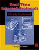 Real-Time Internet Protocols Clearly Explained, Lawton, George, 0124398405