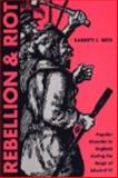 Rebellion and Riot : Popular Disorder in England During the Reign of Edward VI, Barrett L. Beer, 0873388402