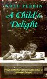 A Child's Delight 9780874518405