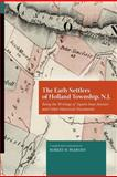 The Early Settlers of Holland Township, N. J., Robert Peabody, 1300278404