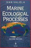 Marine Ecological Processes, Valiela, I., 1441928405