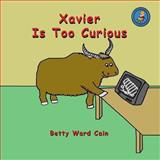 Xavier Is Too Curious, Betty Cain, 1480228400