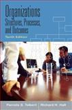 Organizations : Structures, Processes and Outcomes, Hall, Richard and Tolbert, Pamela S., 0132448408