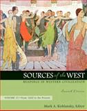 Sources of the West Vol. 2 : Readings in Western Civilization, Kishlansky, Mark, 0205568408