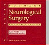 Neurological Surgery : A Comprehensive Reference Guide to the Diagnosis and Management of Neurological Problems, Youmans, Julian R., 0721668402