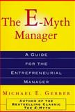 The E-Myth Manager, Michael E. Gerber, 0887308406