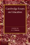 Cambridge Essays in Education, , 1107698405