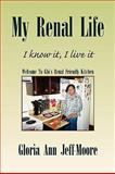 My Renal Life, Gloria Ann Jeff-Moore, 1436378400