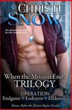 When the Mission Ends Trilogy, Christi Snow, 1500178403